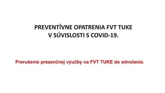 Preventívne opatrenia FVT TUKE v súvislosti s COVID-19.